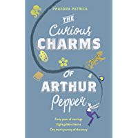 The Curious Charms Of Arthur Pepper (English Edition)