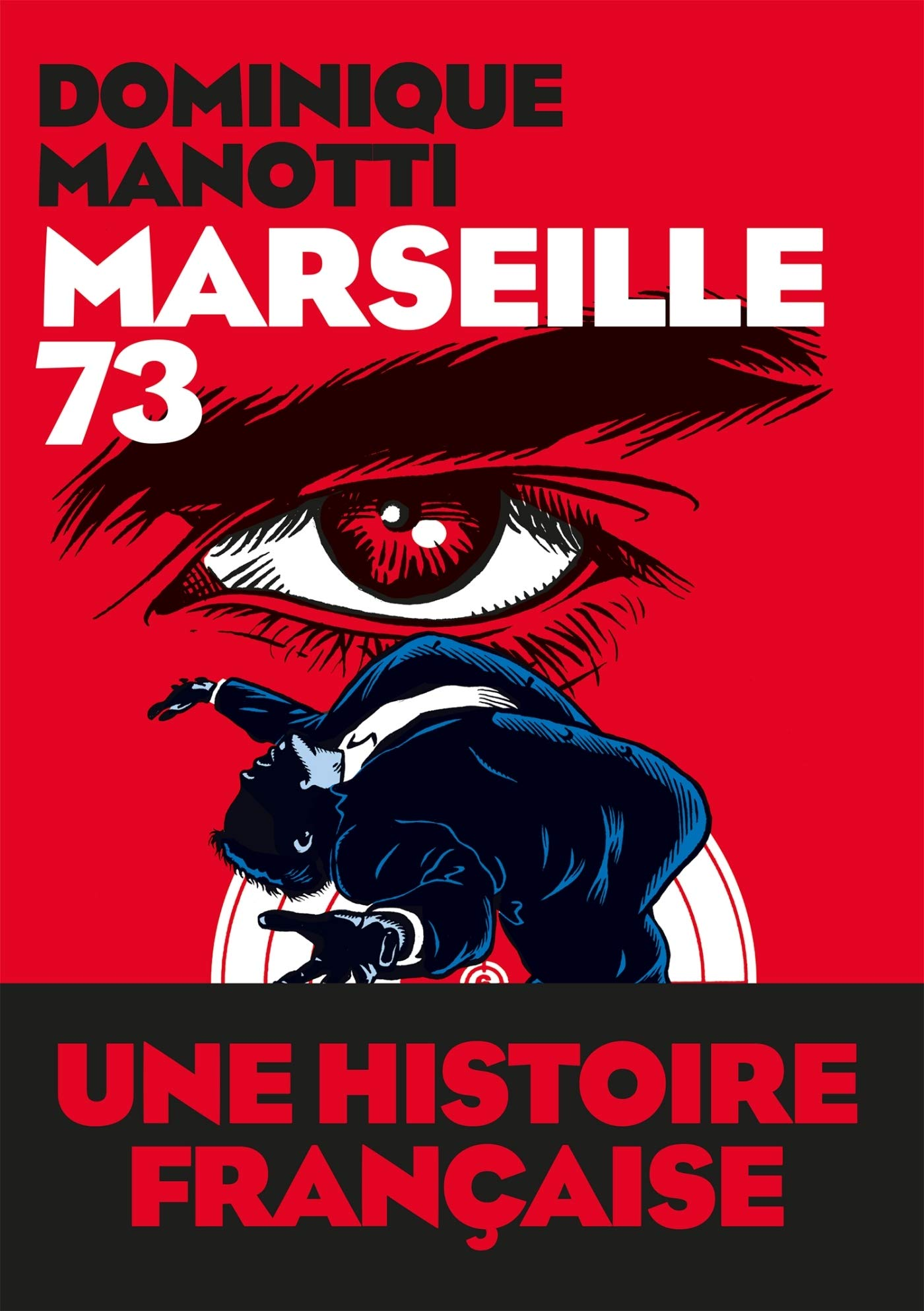 Amazon.fr - Marseille 73 - Manotti, Dominique - Livres