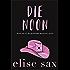 Die Noon (Goodnight Mysteries Book 1)