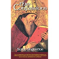 The Confessions (The Works of Saint Augustine: A Translation for the 21st Century) (The Works of Saint Augustine: A Translation for the 21st Century, Vol. 1)