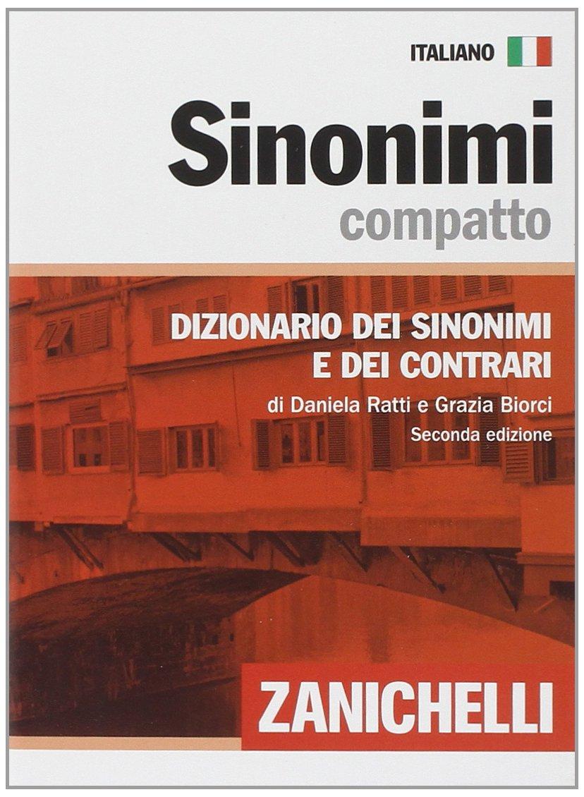 amazon.it: sinonimi compatto. dizionario dei sinonimi e dei ... - Piccolo Giardino Sinonimo