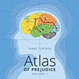 Atlas of Prejudice: Mapping Stereotypes: 1