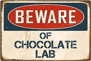 """StickerPirate Beware of Chocolate Lab 8"""" x 12"""" Vintage Aluminum Retro Metal Sign VS107"""