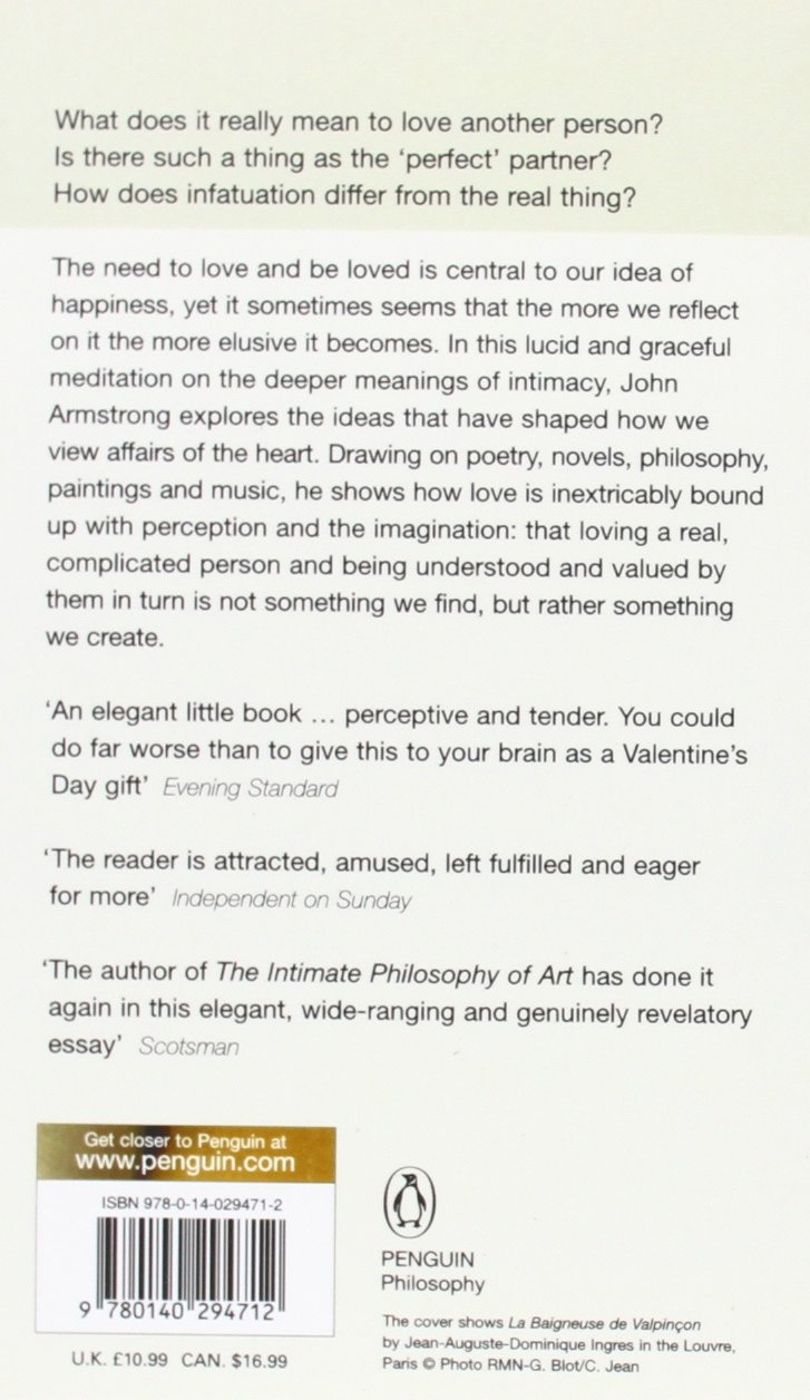 conditions of love the philosophy of intimacy amazon co uk john conditions of love the philosophy of intimacy amazon co uk john armstrong 9780140294712 books