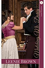 Matching Mr. Darcy: A Darcy and Elizabeth Variation (Sweet Possibilities Book 1) Kindle Edition