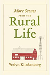 More Scenes from the Rural Life Kindle Edition