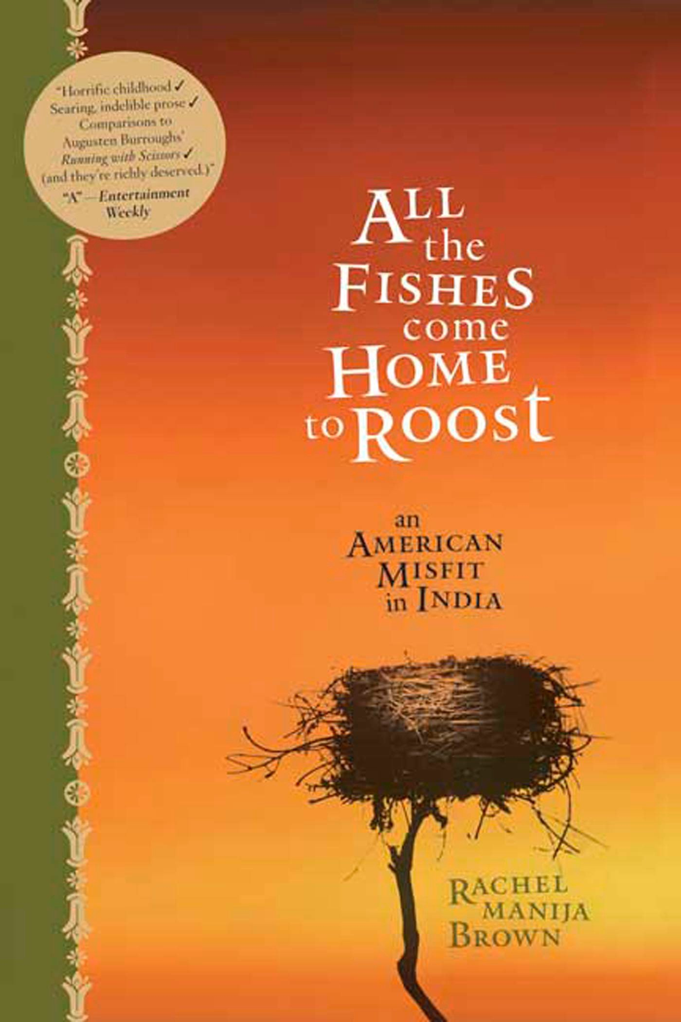 All the Fishes Come Home to Roost: An American Misfit in