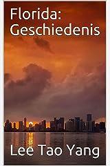 Florida: Geschiedenis (Dutch Edition) Kindle Edition
