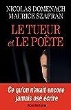 Le Tueur et le poète (A.M. POLITIQUE)