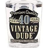 Laid Back CS1410 40th Birthday Vintage Dude Shot Glass, 2-Ounce