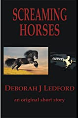 Screaming Horses Kindle Edition