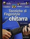 Tecniche di fingerstyle per chitarra. Con CD Audio