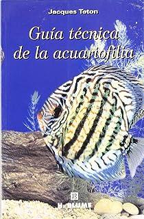 Guía técnica de la acuariofilia (Varios)