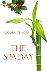 The Spa Day: a pampered, well-groomed chick lit novella Kindle Edition