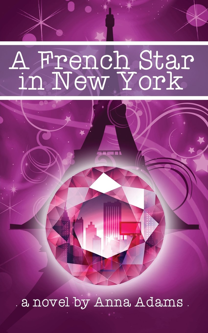 Download A French Star in New York (The French Girl Series) (Volume 2) PDF