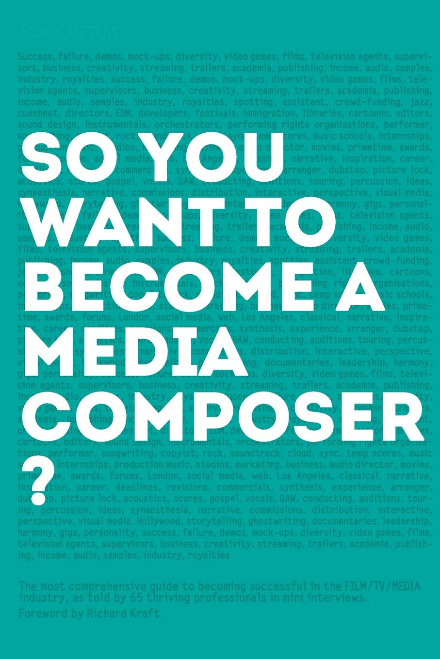 So, you want to become a media composer?: The most