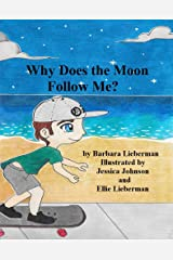 Why Does the Moon Follow Me? Kindle Edition