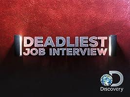 Deadliest Job Interview Season 1