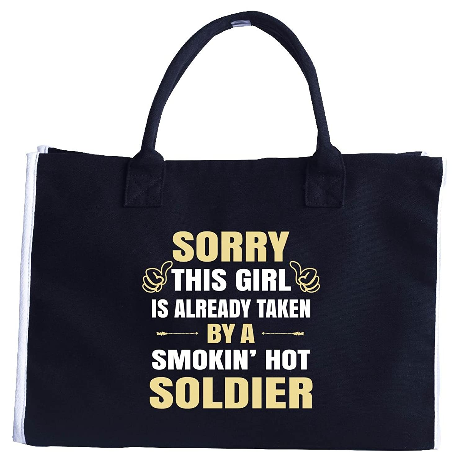 This Girl Is Taken By A Smokin' Hot Soldier - Fashion Customized Tote Bag