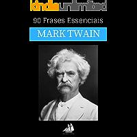90 Frases Essenciais de Mark Twain