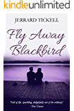 Fly Away Blackbird