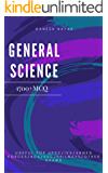 GENERAL SCIENCE: 1700 +MCQ  Useful for UPSC/CSAT/NDA/SSC/RAILWAYS AND ALL OTHER EXAMINATION