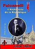 Fulcanelli, l'Alchimiste de la République