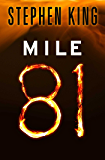 Mile 81 (Kindle Single)