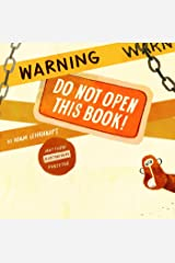 Warning: Do Not Open This Book! Kindle Edition