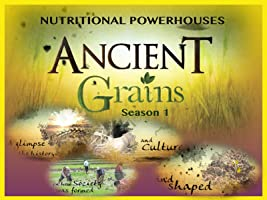 Ancient Grains Season 1