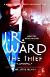 The Thief (Black Dagger Brotherhood Series)