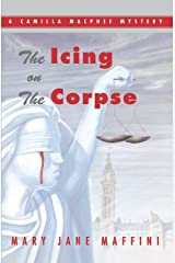 The Icing on the Corpse: A Camilla MacPhee Mystery Kindle Edition