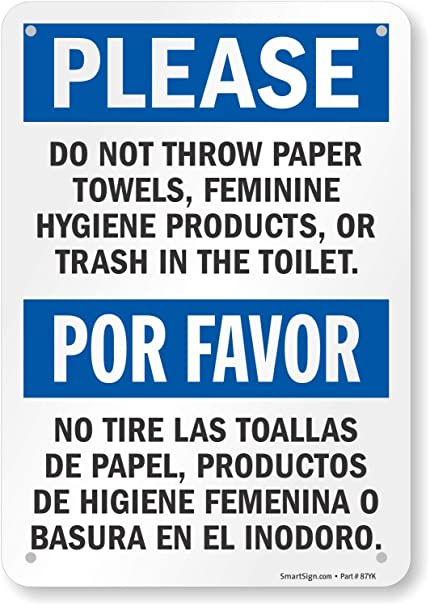 Amazon Com Smartsign Please Do Not Throw Paper Towels Feminine