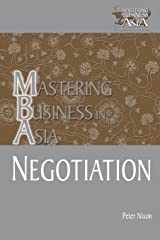 Negotiation Mastering Business in Asia Paperback