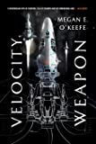 Velocity Weapon (The Protectorate (1))