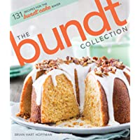 The Bundt Collection: Over 128 Recipes for the Bundt Cake Enthusiast