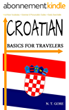 Croatian - Basics for Travelers (English Edition)