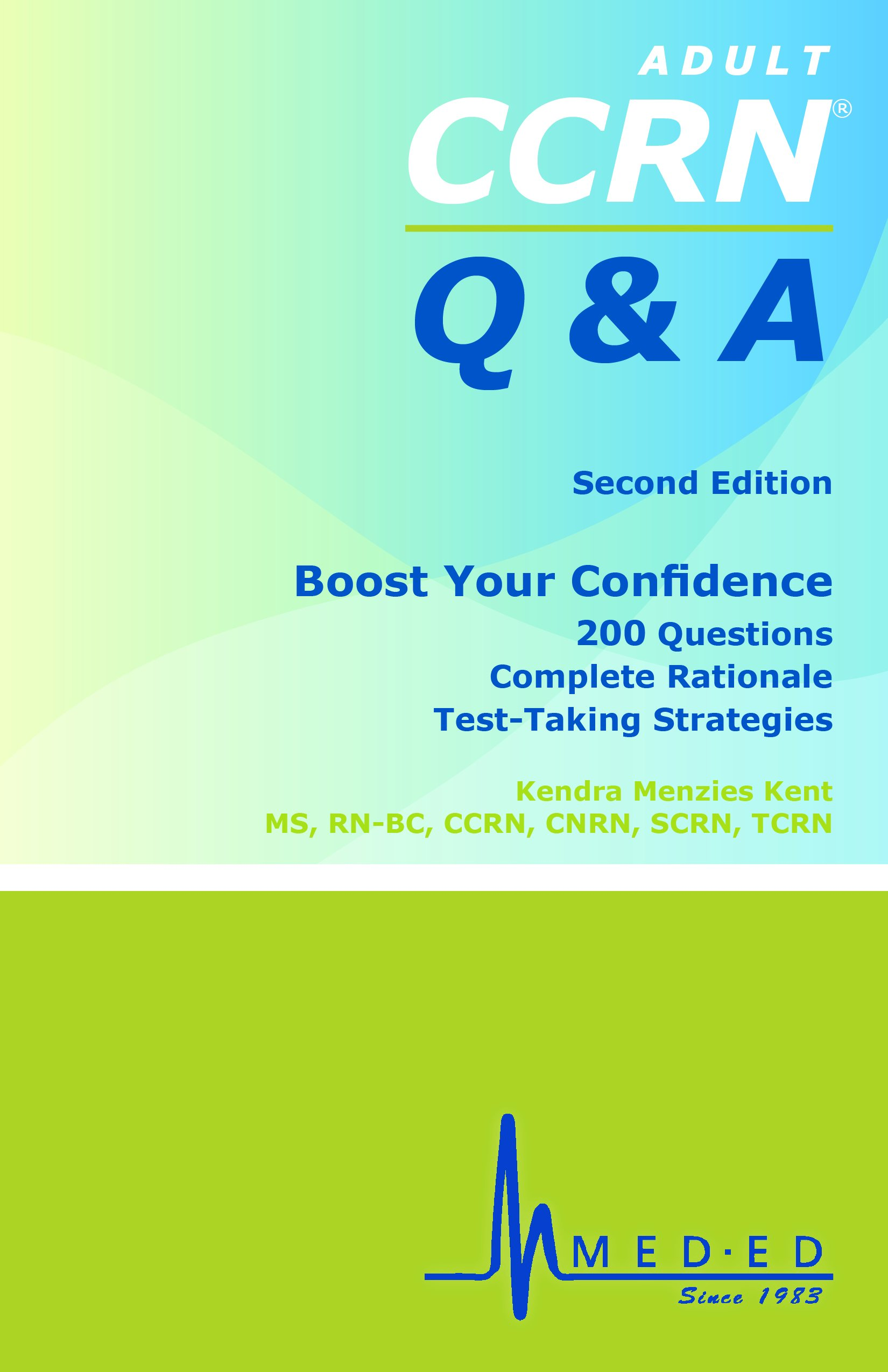 Ccrn Q A Ccrn Review Practice Questions Rationales And Test