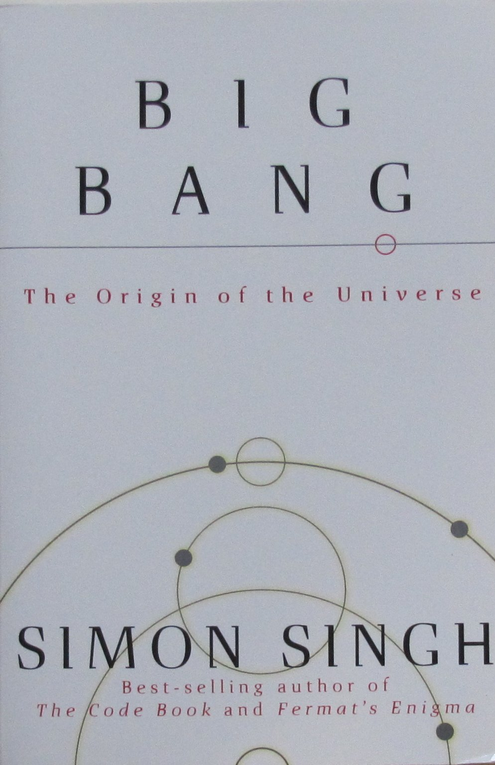 Big Bang: The Origin of the Universe, Simon Singh