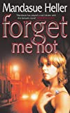Forget Me Not: Will he get to her next?