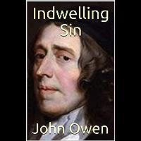Indwelling Sin (English Edition)