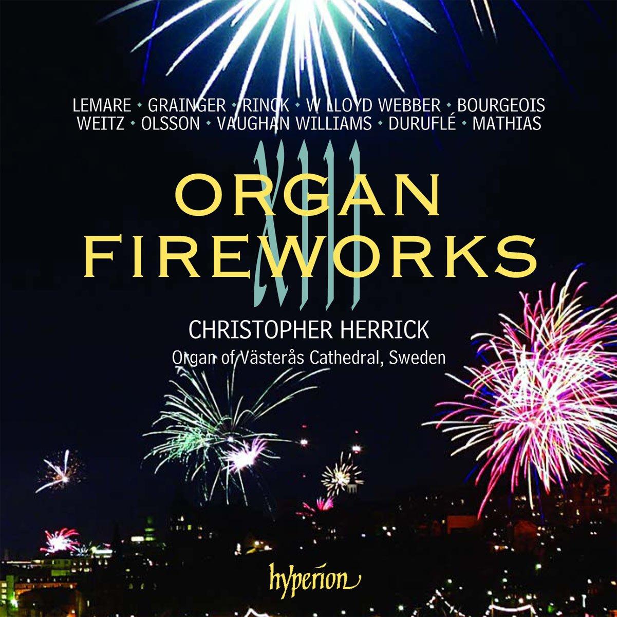 Organ Fireworks XIII Finally resale start Max 66% OFF