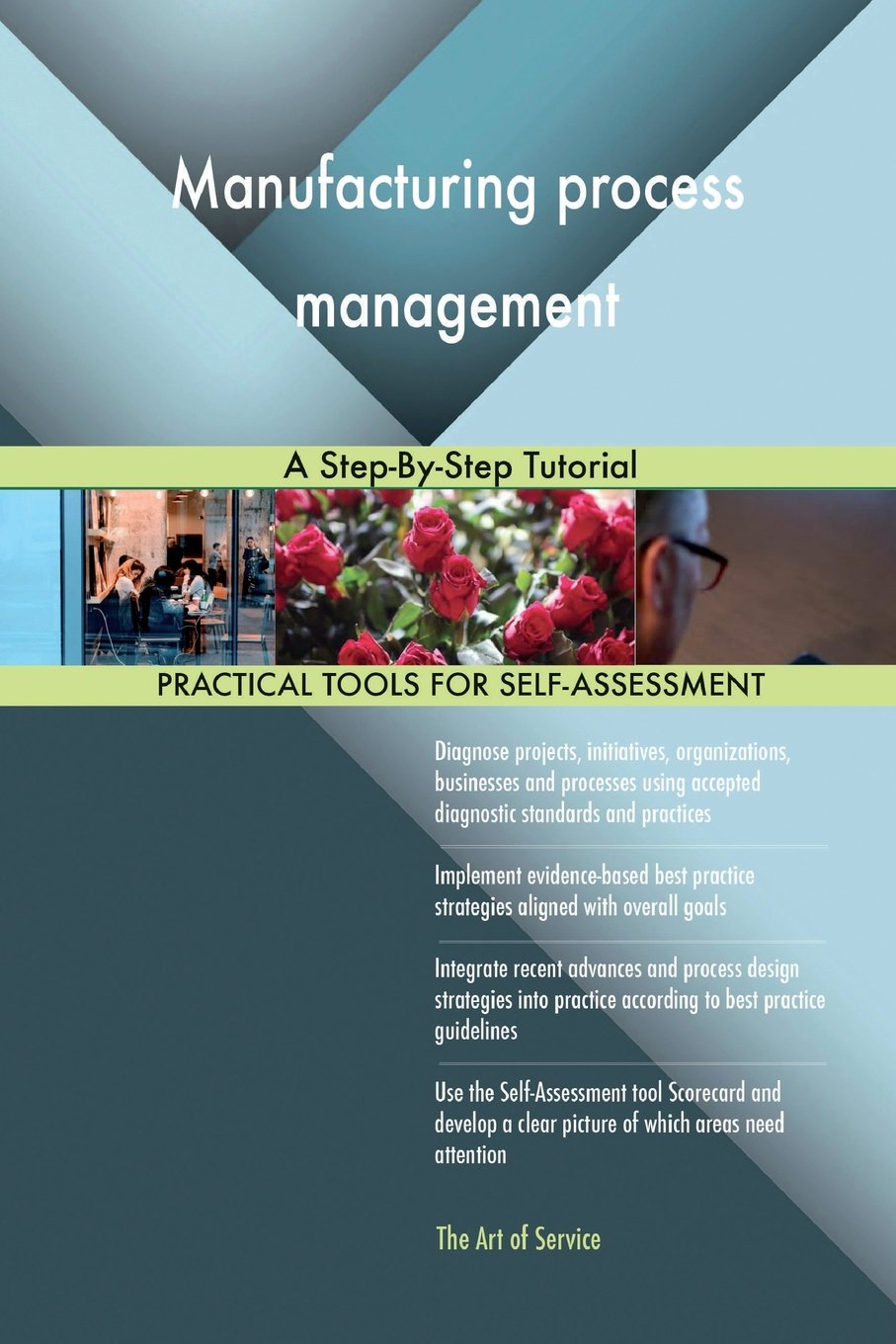 Manufacturing process management: A Step-By-Step Tutorial