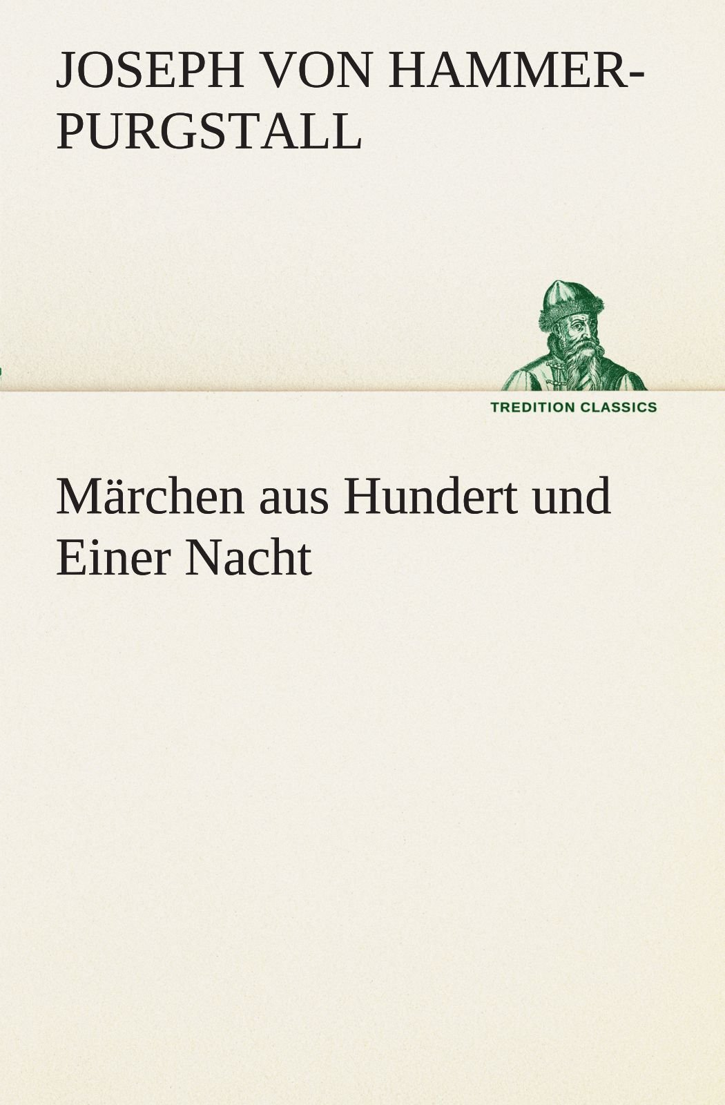 Märchen aus Hundert und Einer Nacht (TREDITION CLASSICS) (German Edition) pdf epub