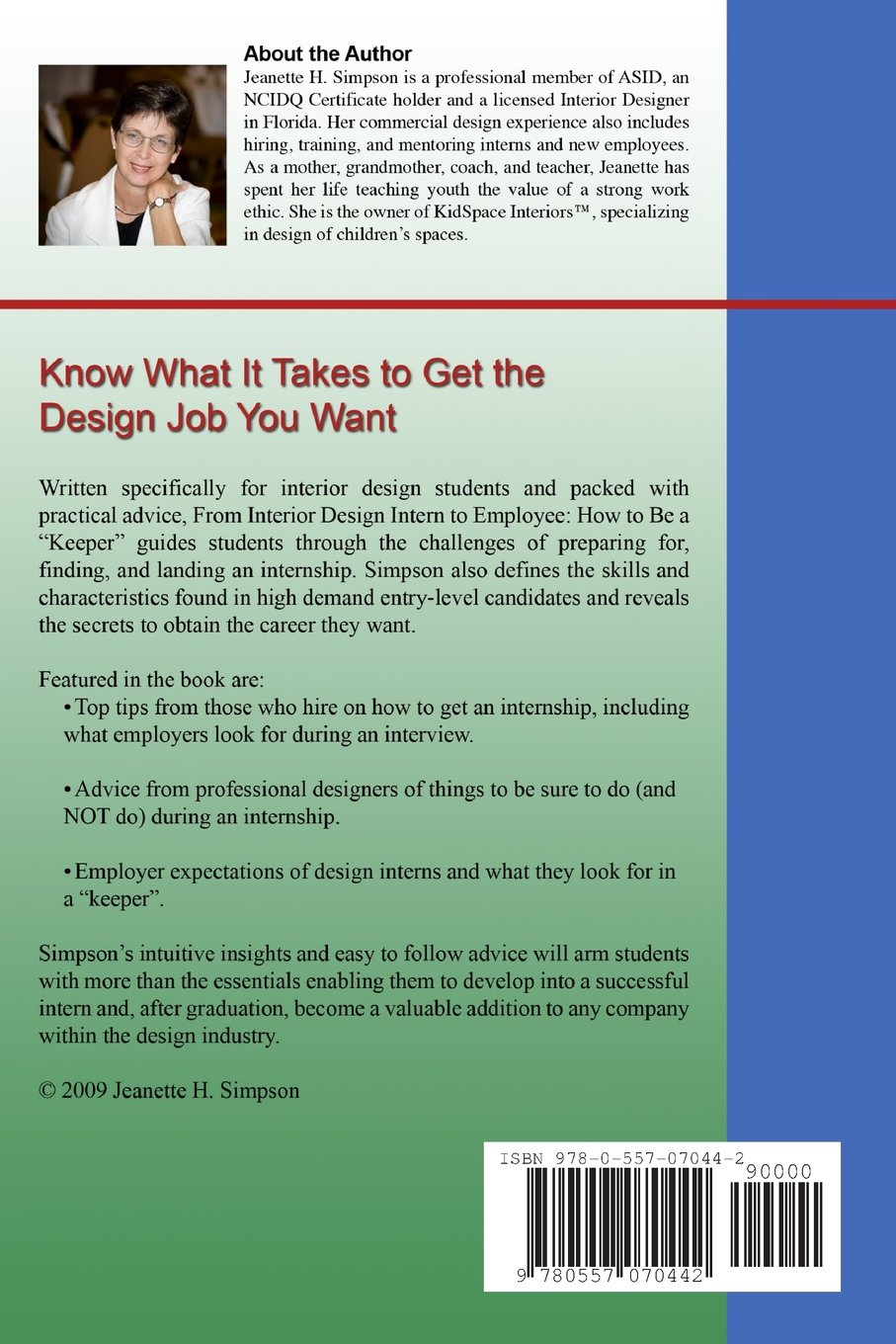 From Interior Design Intern To Employee: How To Be A Keeper (Including Tips  From Those Who Hire): Asid, Jeanette H. Simpson: 9780557070442: Amazon.com:  ...
