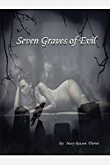 Seven Graves of Evil Kindle Edition