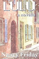 Lulu: A Novella Kindle Edition