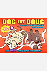 Dog eat Doug Volume 1: The First Comic Strip Collection in Full Color Kindle Edition