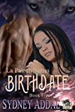 BirthDate (La Patron Series Book 5)