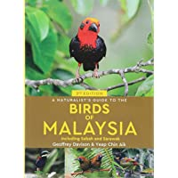 A Naturalist's Guide To Birds of Malaysia (3rd edition) (Naturalists' Guides)